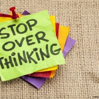 Quit Overthinking Everything 8 Easy to Learn Habits