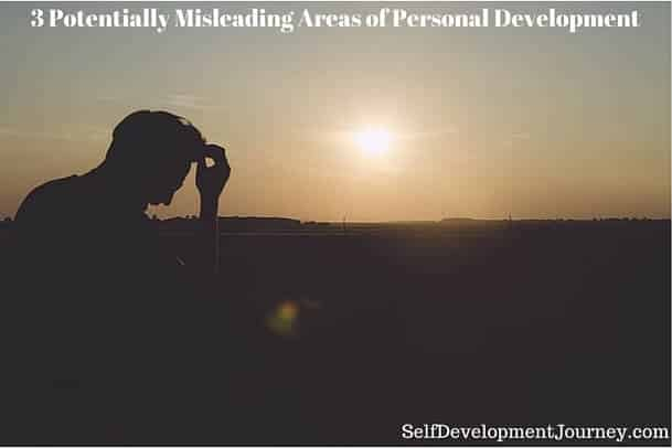 3 Potentially Misleading Areas of Personal Development