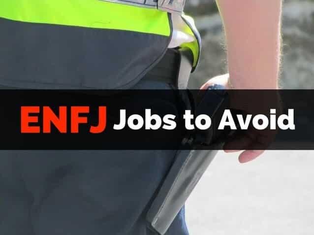 ENFJ Jobs to Avoid Law Enforcement