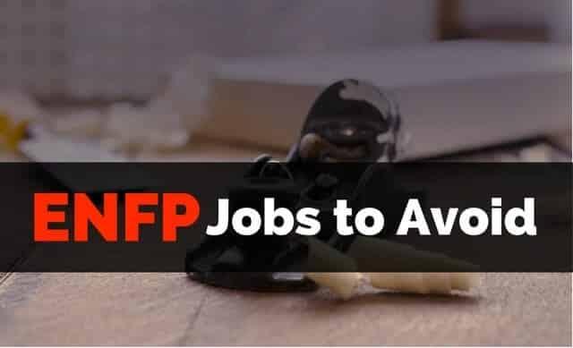 ENFP Jobs to Avoid - Self Development Journey