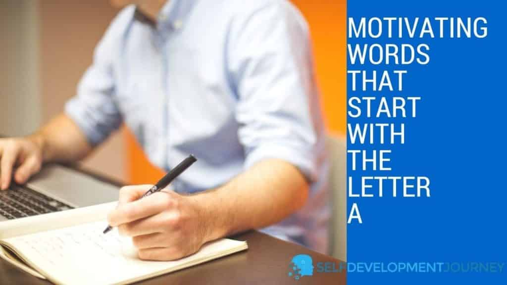 Motivating Words That Start With the Letter A