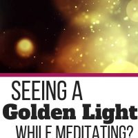 Seeing Golden Light in Meditation