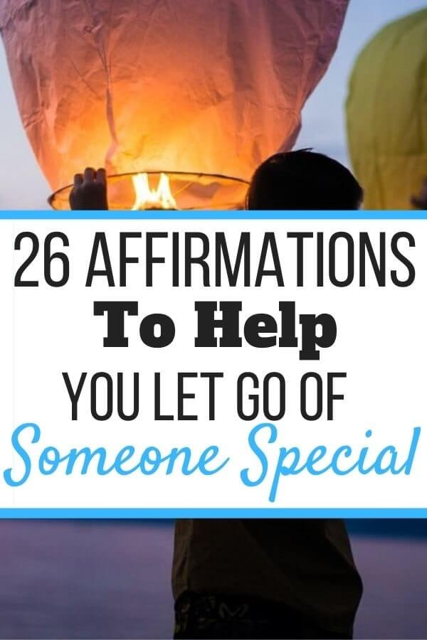 Affirmations for Letting Go of Someone