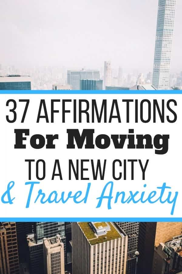 Affirmations for Moving to a New City