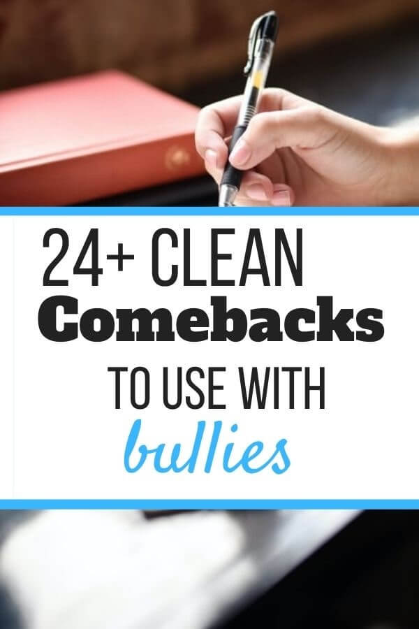 Clean Comebacks for Bullies