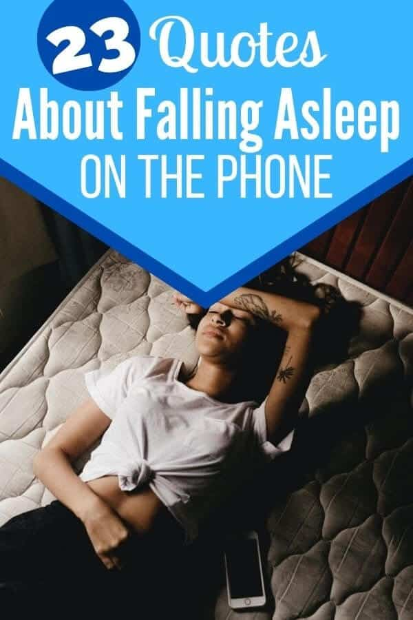 Falling Asleep on the Phone Quotes