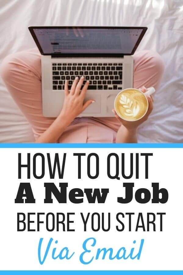 Quitting a Job Before You Start Email