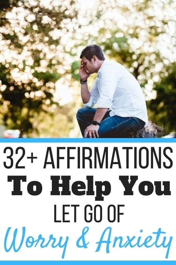 Affirmations to Let Go of Worry