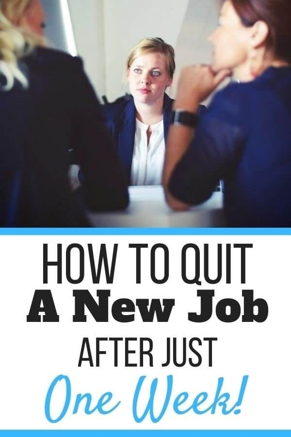How to Quit a New Job After One Week