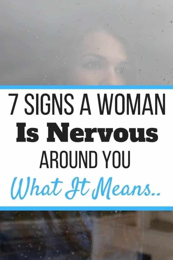 Signs a Woman Is Nervous Around You