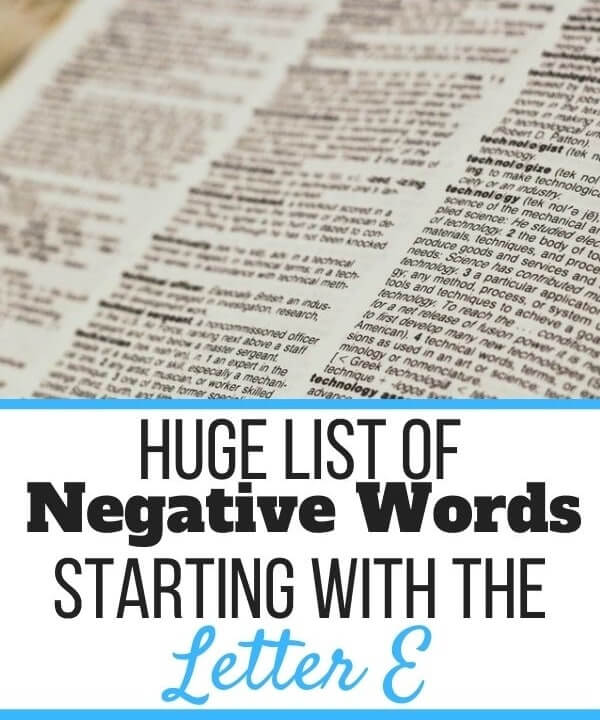 Negative Words Starting With E