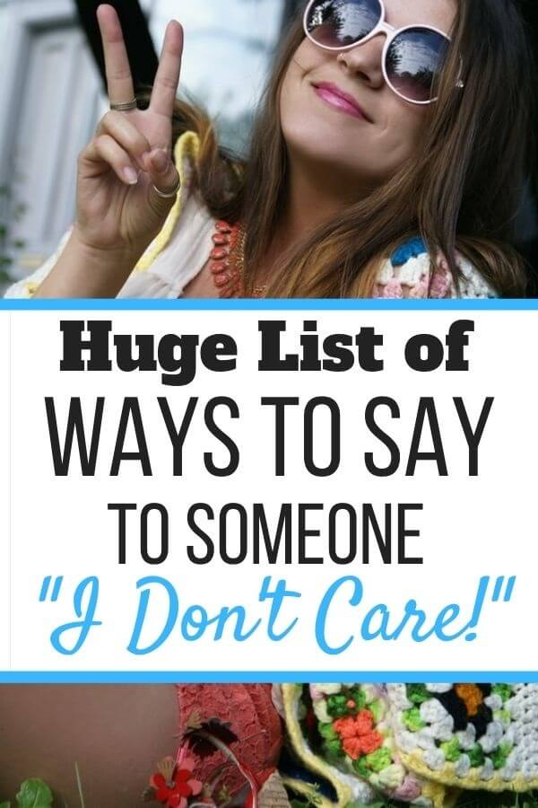 Sarcastic Ways to Say I Don't Care