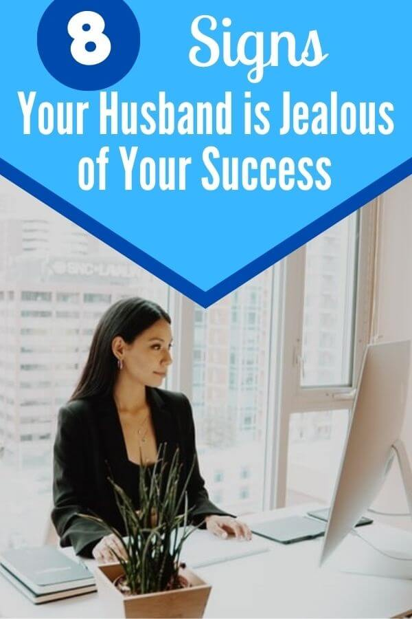 Signs Your Husband Is Jealous of Your Success