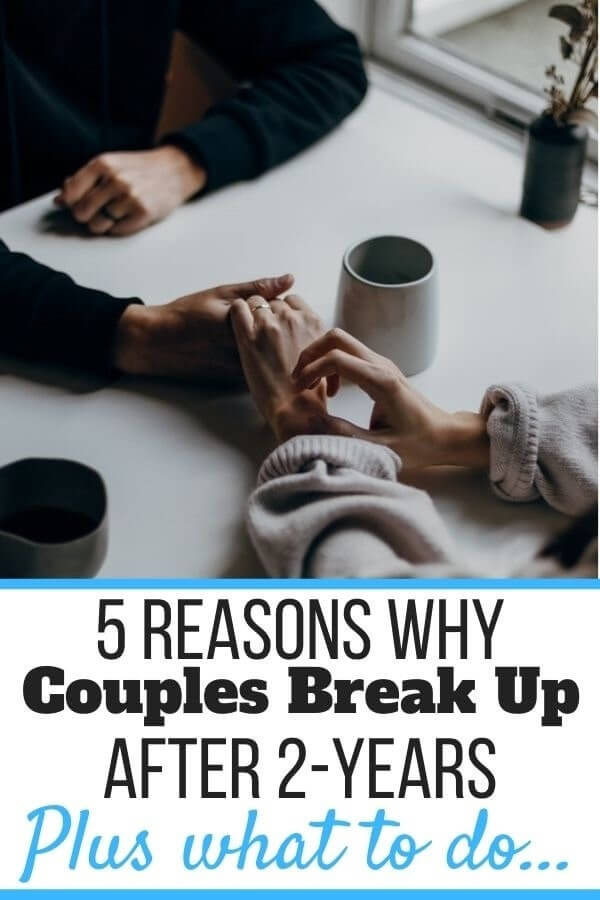 Why Do Couples Break Up After 2 Years